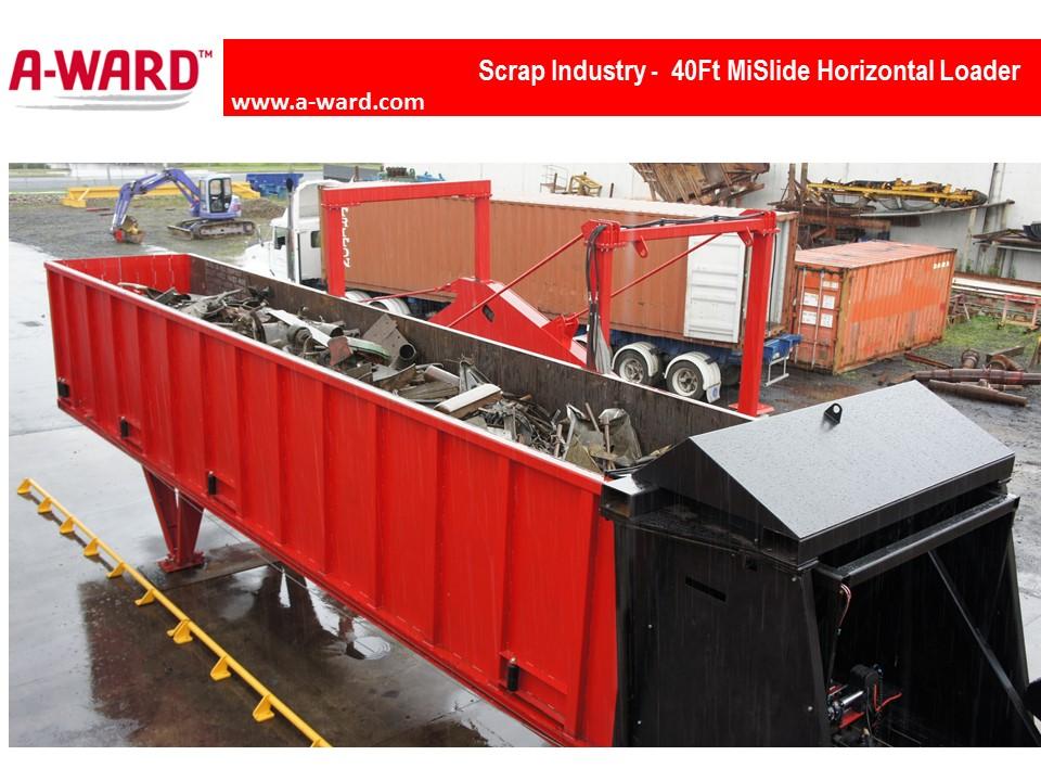 MiSlide 40Ft Horizontal Loader Scrap Industry